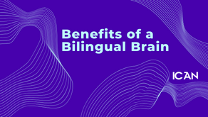 Benefits of Bilingual Brain