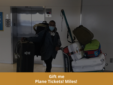22 til 31 Joy : Gift me plane tickets or Miles