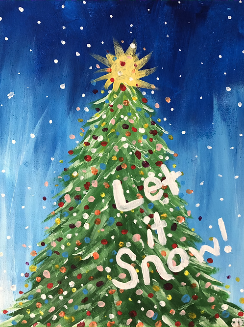 Let it Snow! Happy Holiday Painting!