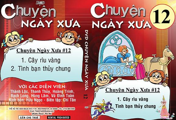 DVD Chuyen Ngay Xua # 12