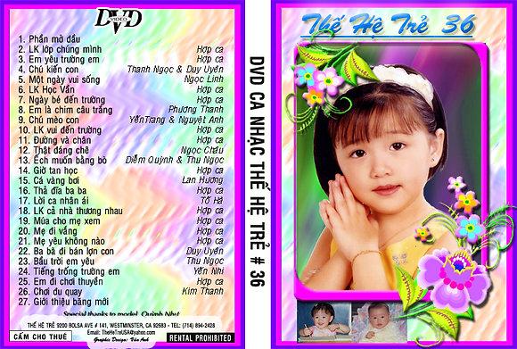 DVD Ca Nhac The He Tre # 36