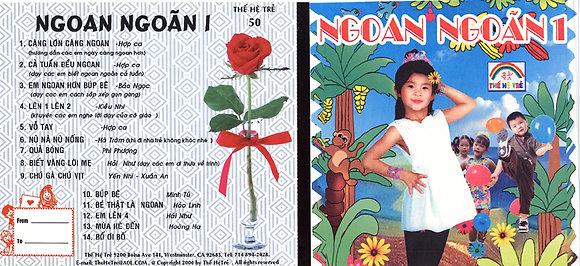 CD The He Tre #50 Ngoan Ngoan 1