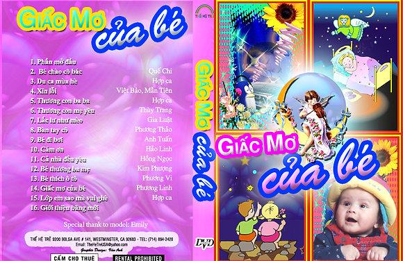 DVD Ca Nhac The He Tre # 07 Giac Mo Cua Be