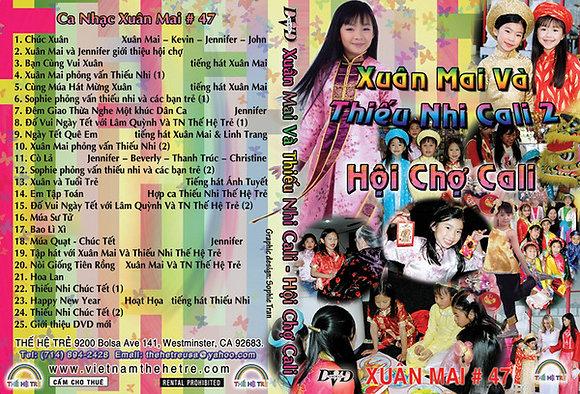 DVD Xuan Mai # 47