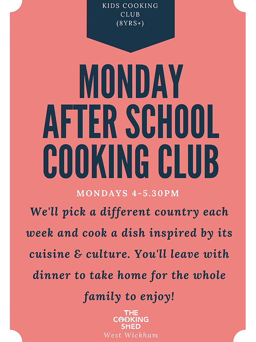 Learn to cook the world (8yrs+) x 6 after school classes (Mondays)