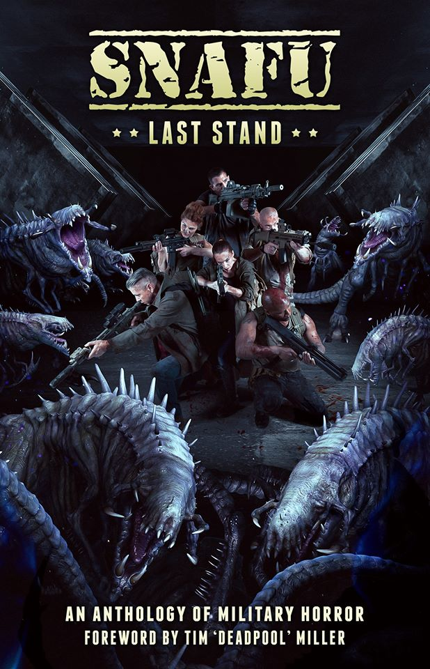 SNAFU – Last Stand: Foreword by Tim