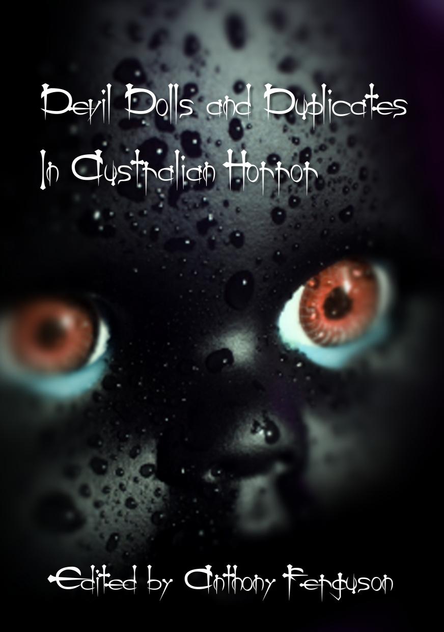 Devil Dolls and Duplicates: The Guar