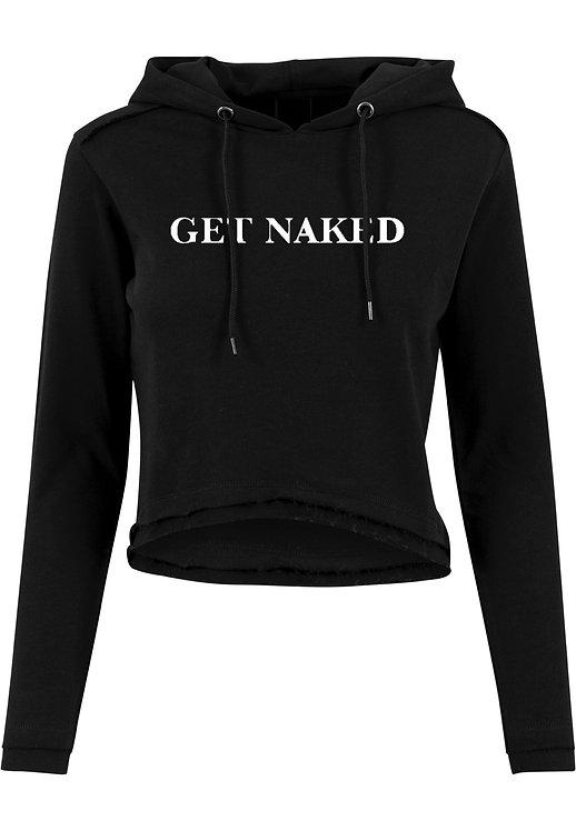 Get Naked Crop Hoodie
