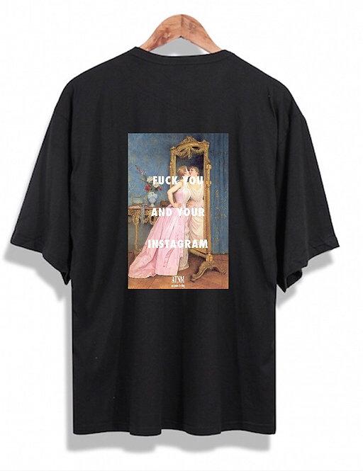 Fuck Your IG T-Shirt Black