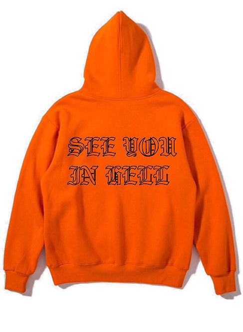 See You In Hell Hoodie Orange