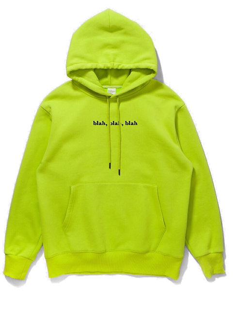 blah blah blah Hoodie Neon