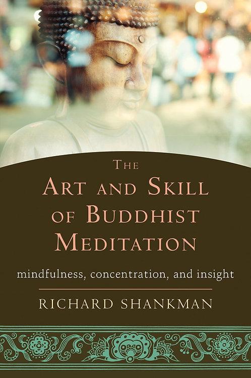 [Audio+Ebook] The Art and Skill of Buddhist Meditation