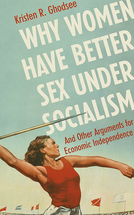[Audio+Ebook] Why Women Have Better Sex Under Socialism