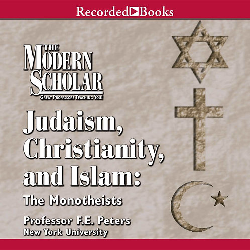 [KH Audio] Judaism, Christianity, and Islam: The Monotheists