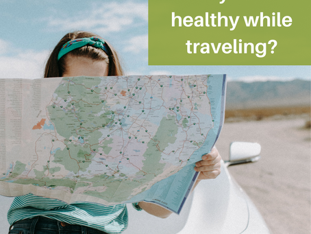 Can you eat healthy while traveling?