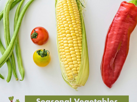 Summer Lovin' - Embracing August Seasonal Veggies