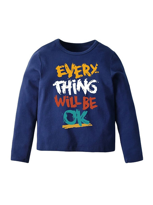 'Every Thing Will Be Ok' Long Sleeve Tee