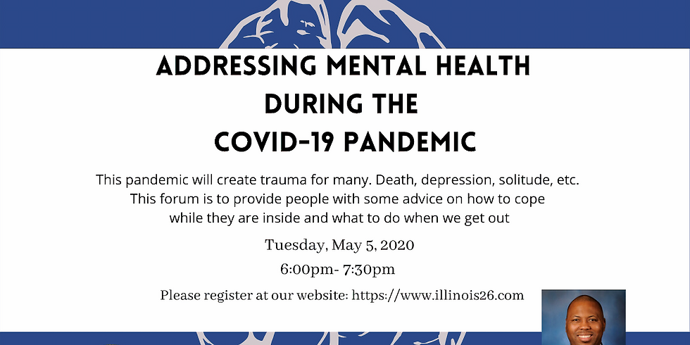 Addressing Mental Health  During The  COVID-19 Pandemic
