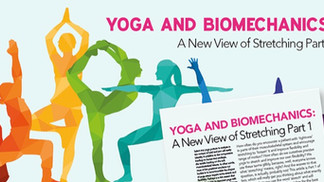 Stretching, Yoga and Biomechanics