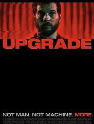 upgrade_movie_poster_1532617350_3bf7274e