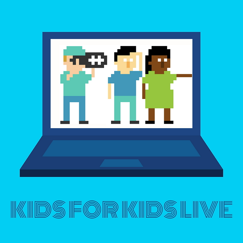 Kids for Kids LIVE! - Small Acts Matter