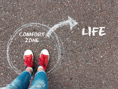 Nothing Grows in your Comfort Zone