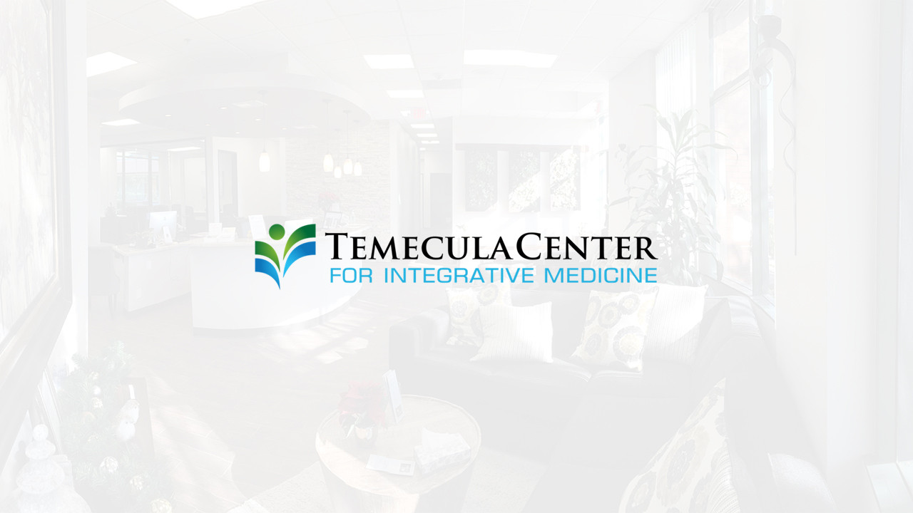 Temecula Center for Integrative Medicine | Functional Medicine