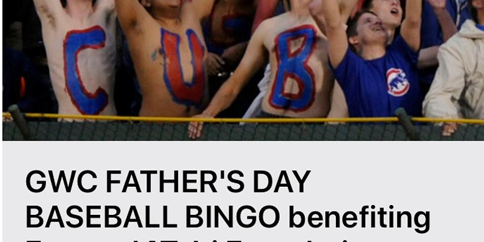 GWC Father's Day Baseball Bingo Benefiting Forward4Tobi Foundation