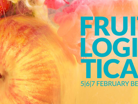 Fruit Logistica Conference, BERLIN  February 2020 - Exciting Updates