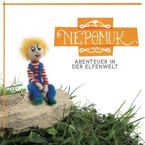 Kinderbuch: Nepomuk – Abenteuer in der Elfenwelt