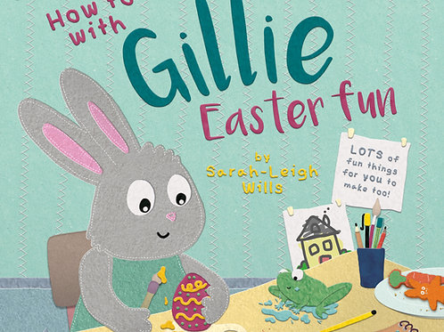 How To With Gillie - Easter Fun