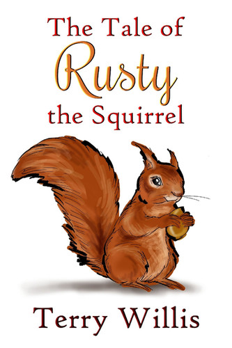 The Tale Of Rusty The Squirrel