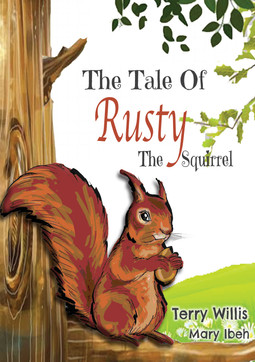 The Tale of Rusty The Suirrel