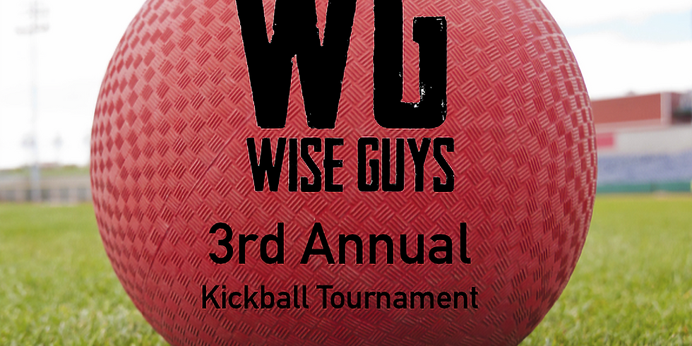 3rd Annual Wise Guys Kickball Tournament - Sunday May 19th