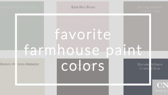 My Favorite Farmhouse Paint Colors