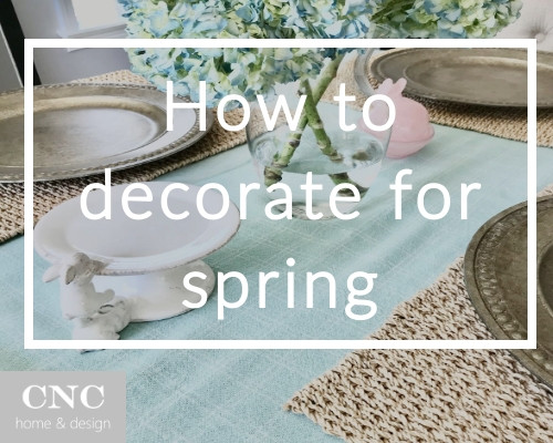 How to decorate your home for spring