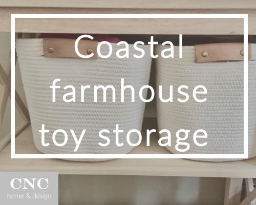 Coastal farmhouse toy storage solution