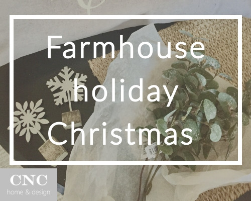 Farmhouse holiday Christmas home decor