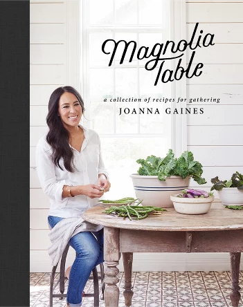 Joanna Gaines Magnolia Table cookbook