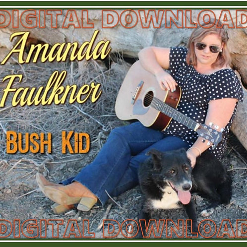 'Bush Kid' Digital Album