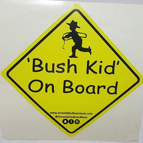 Bush Kid On Board - Sticker