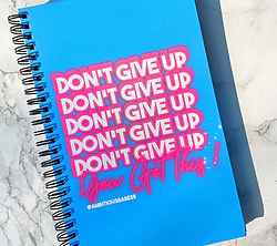 Don't Give Up Notebook