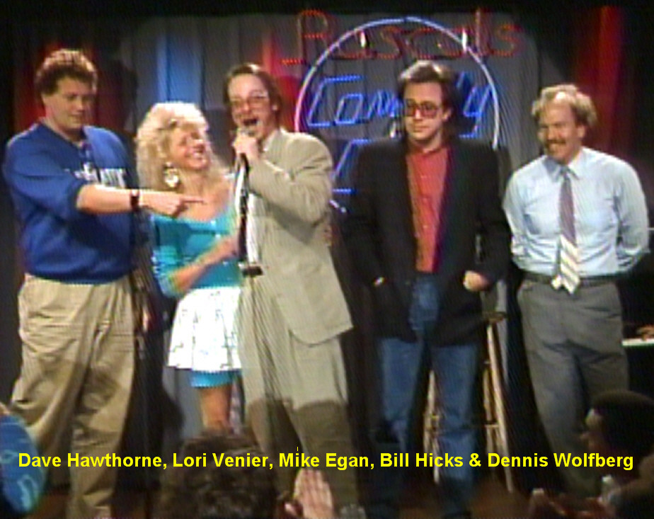 David Hawthorne, Bill Hicks & Dennis Wolfberg