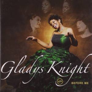 Gladys Night _ Before Me_