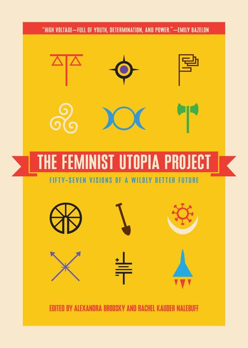 The Feminist Utopia Project