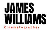 James Williams Cinematographer