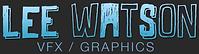 Lee Watson VFX Graphics