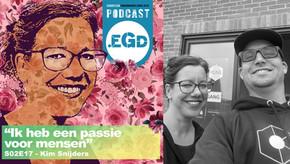 """Podcast.EGD S02E17 Kim Snijders""""Ik heb een passie voor mensen"""""""