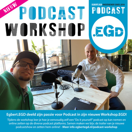 https://www.egbertegd.nl/podcast-workshop