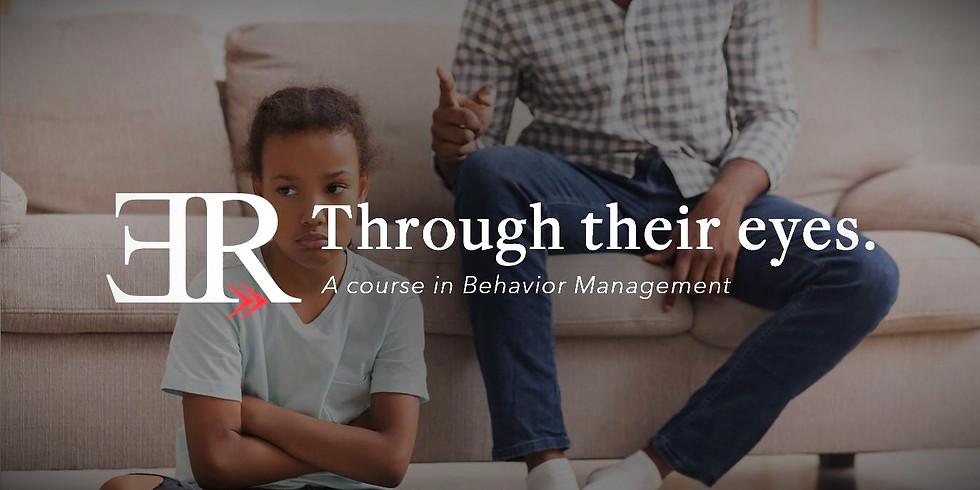 Through their eyes: A course in Behavior Management